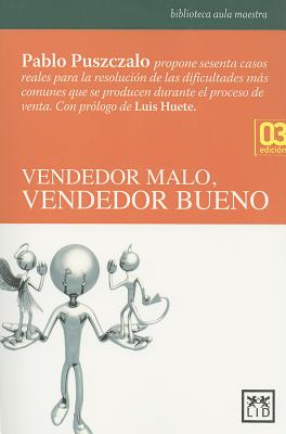 Vendedor malo, Vendedor Bueno / Bad Seller, Good Seller By Puszczalo, Pablo